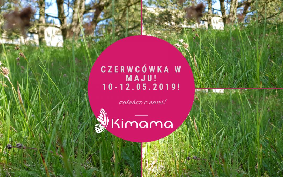CZERWCÓWKA 2019 w maju ;)